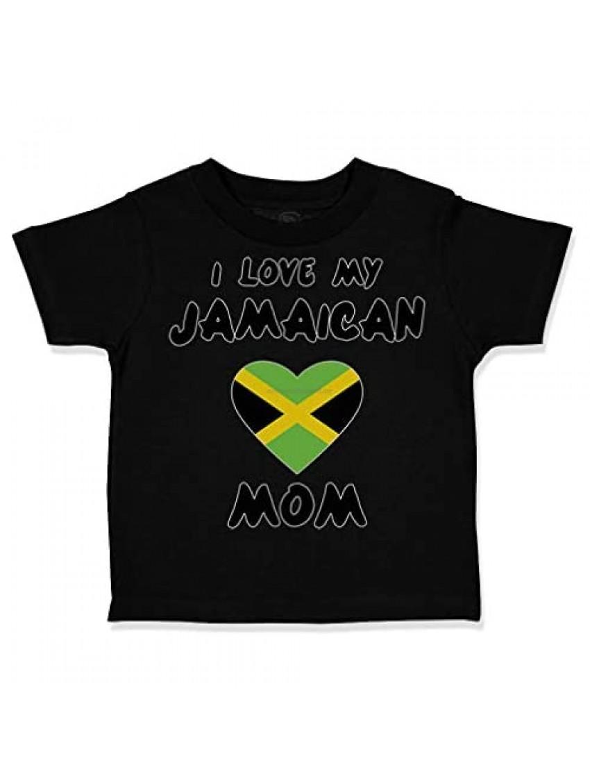 Custom Toddler T-Shirt I Love My Jamaican Mom Style B Cotton Boy & Girl Clothes